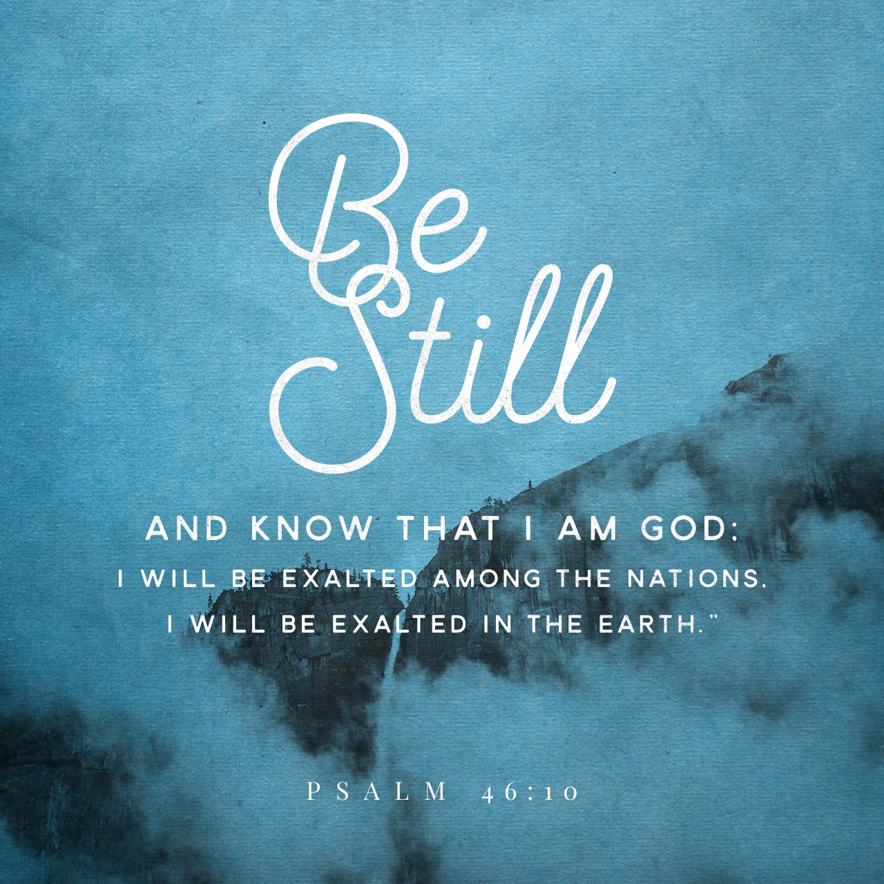 Be Still - Bible Quote