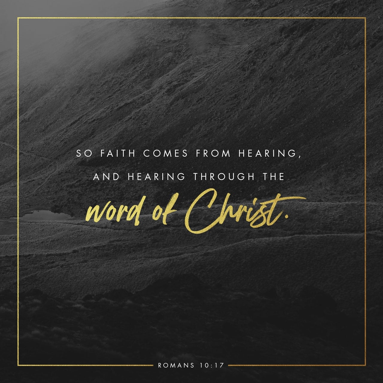 Faith Comes By Hearing - Scripture quote