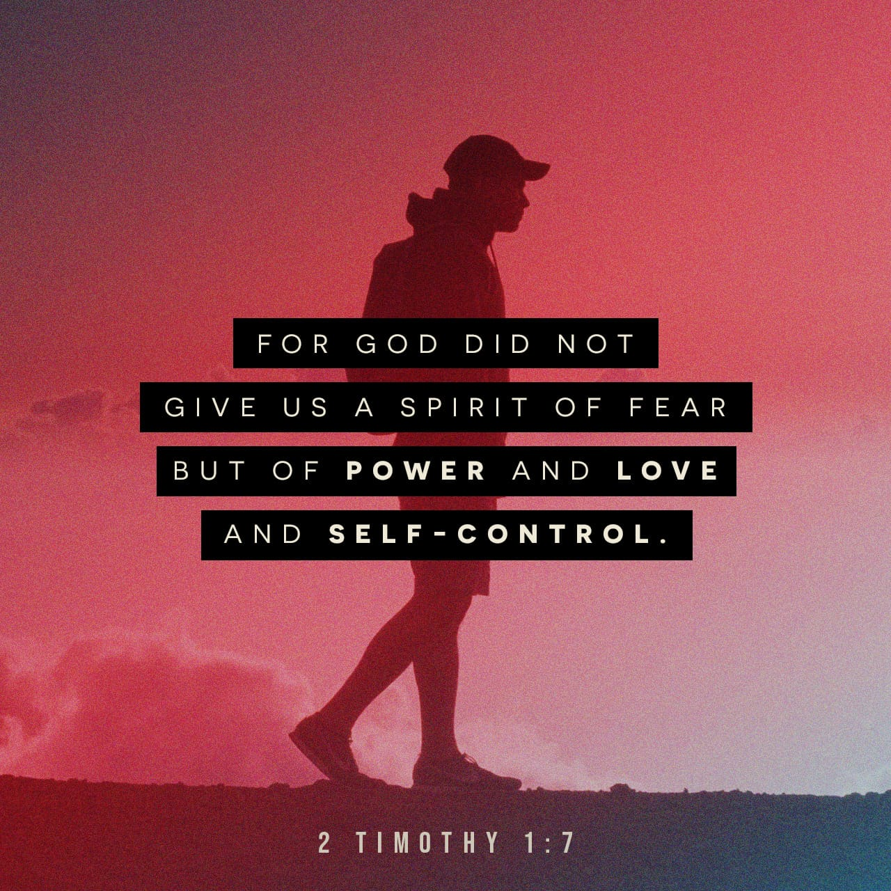 A Spirit Of Power, Love, And A Sound Mind - 2 Timothy 1:7