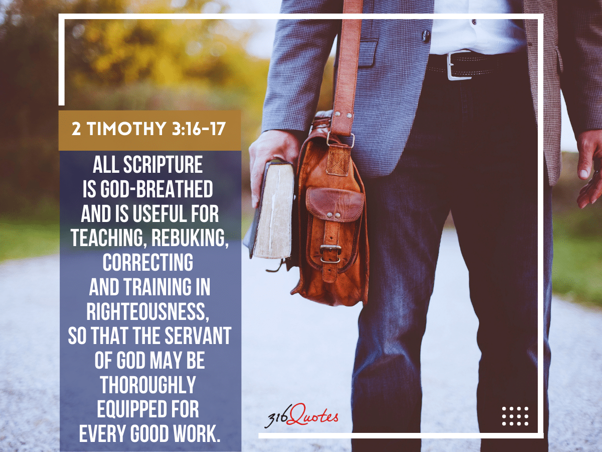 All Scripture Is Given By Inspiration Of God - 2 Timothy 3:16-17