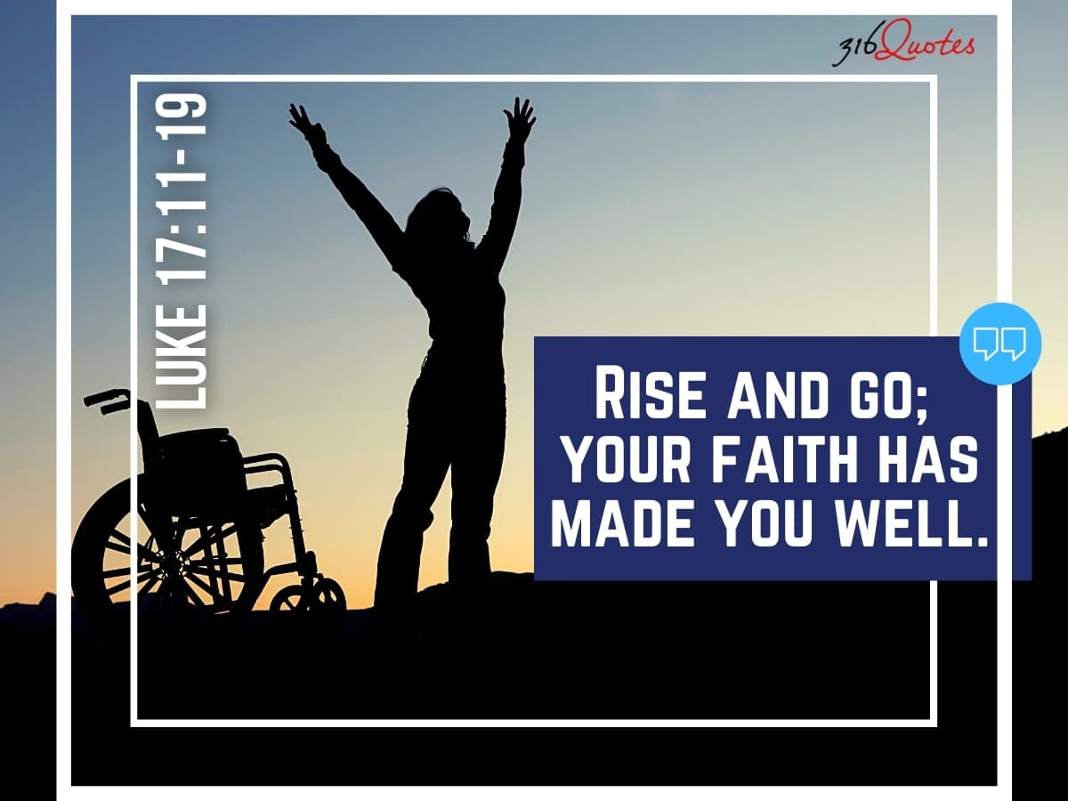Rise And Go; Your Faith Has Made You Well - Luke 17:11-19