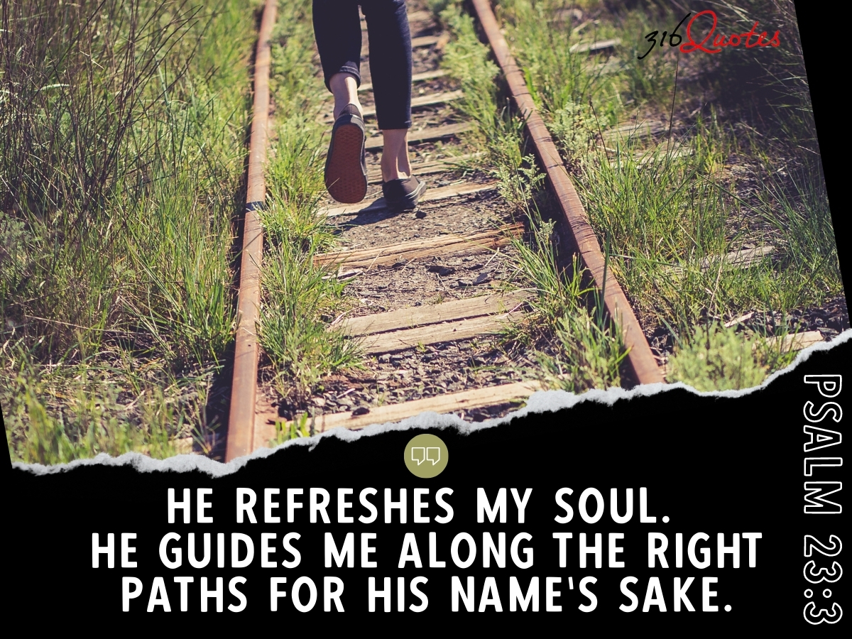 He Refreshes My Soul - Psalm 23:3